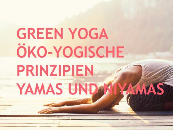 öko-yogische Prinzipien green yoga